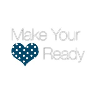 Make Your Heart Ready
