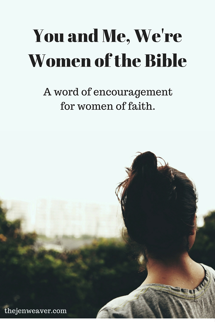 You and me we re women of the bible