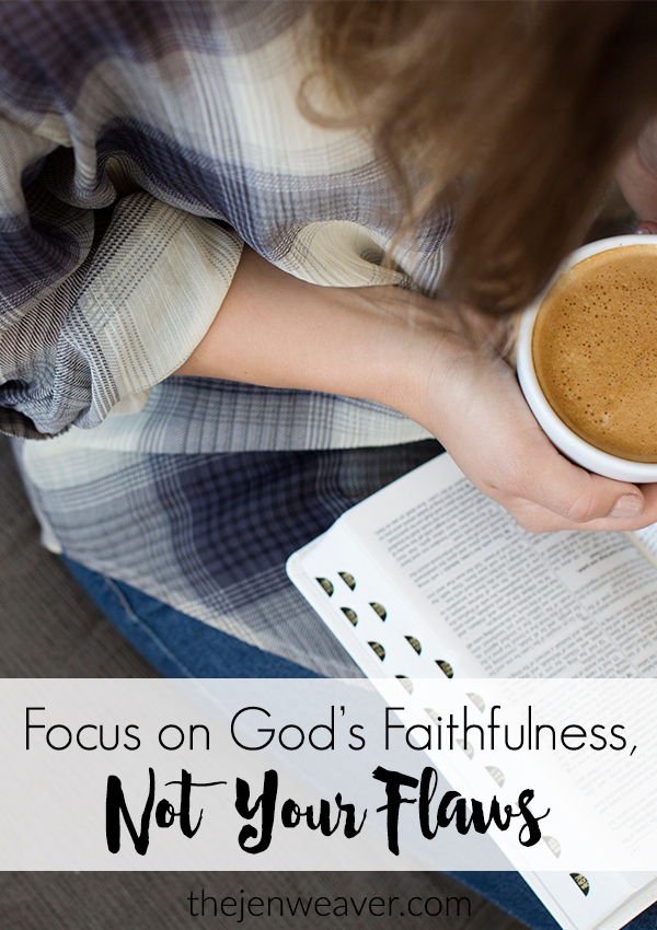 Focus on God's Faithfulness