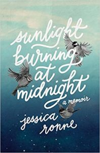 Sunlight Burning at Midnight – Jess Ronne
